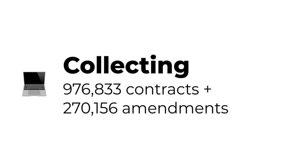 Collecting 976,833 contracts + 270,156 amendmen...
