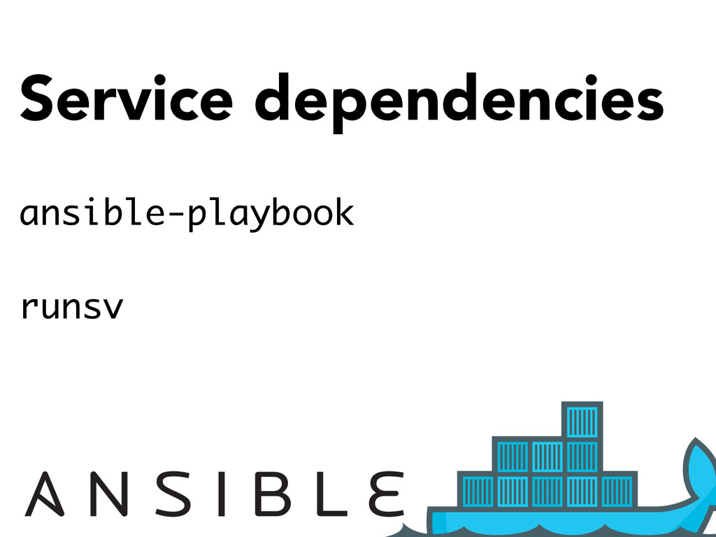 Service dependencies ansible-playbook runsv