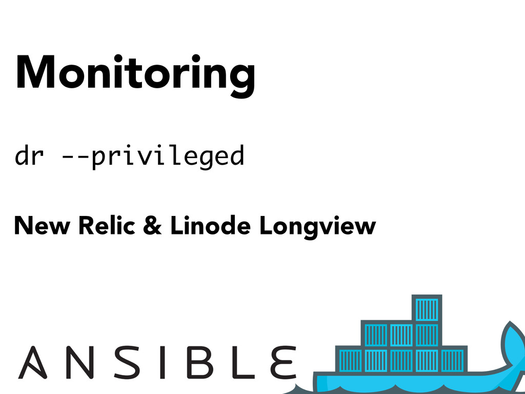 Monitoring dr --privileged New Relic & Linode L...