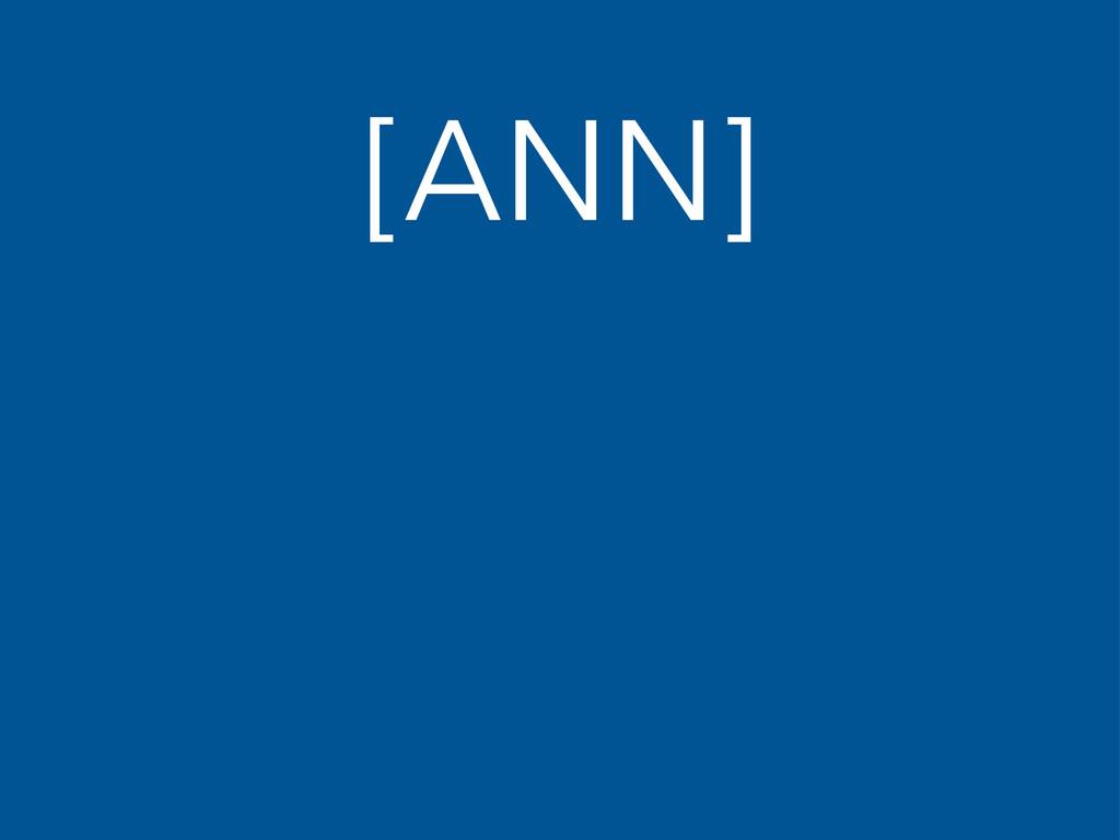 [ANN]