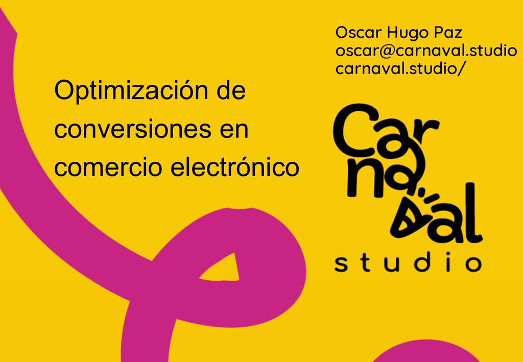 z Oscar Hugo Paz oscar@carnaval.studio carnaval...