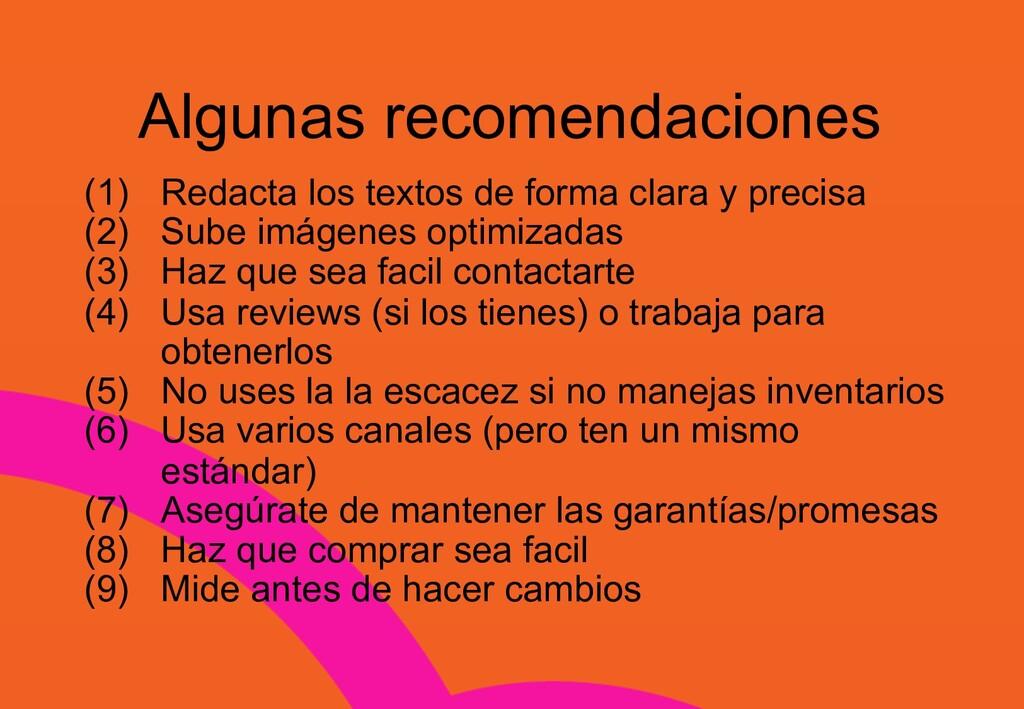 Algunas recomendaciones (1) Redacta los textos ...