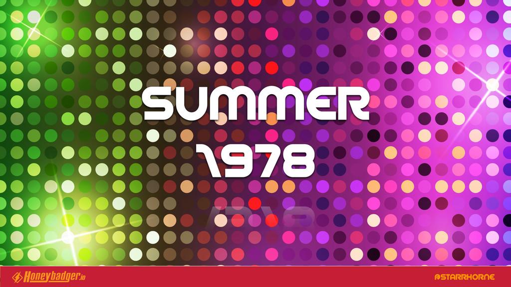 @STARRHORNE SUMMER 1978