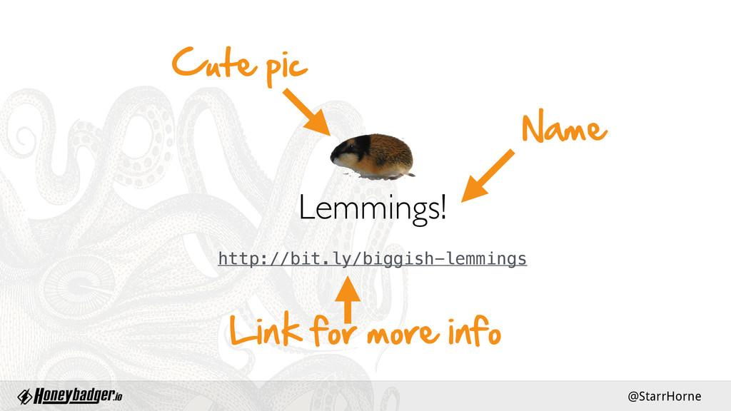 @StarrHorne Lemmings!  Cute pic Name  Link ...