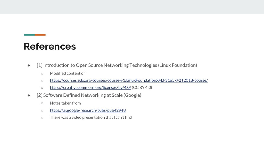 References ● [1] Introduction to Open Source Ne...