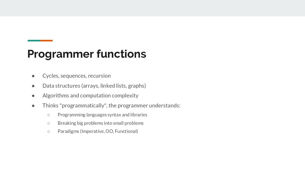 Programmer functions ● Cycles, sequences, recur...