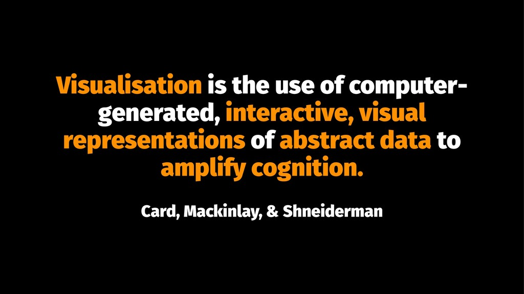 Visualisation is the use of computer- generated...