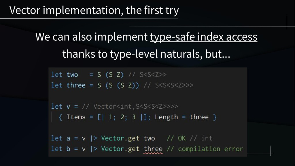 We can also implement type-safe index access th...