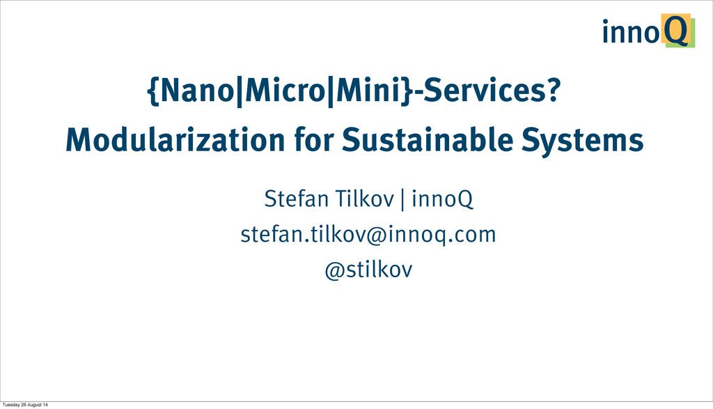 {Nano|Micro|Mini}-Services? Modularization for ...