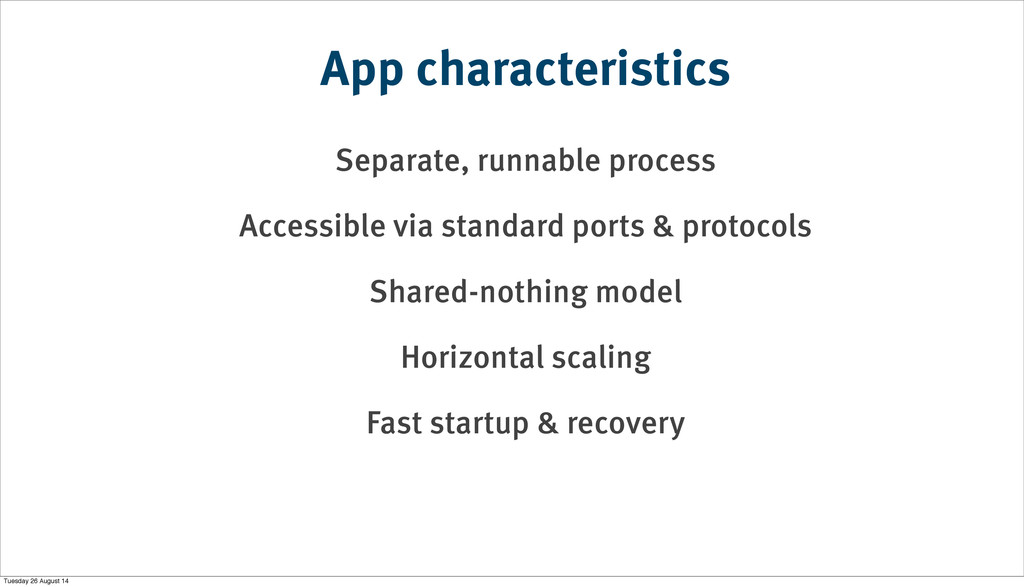 Separate, runnable process Accessible via stand...