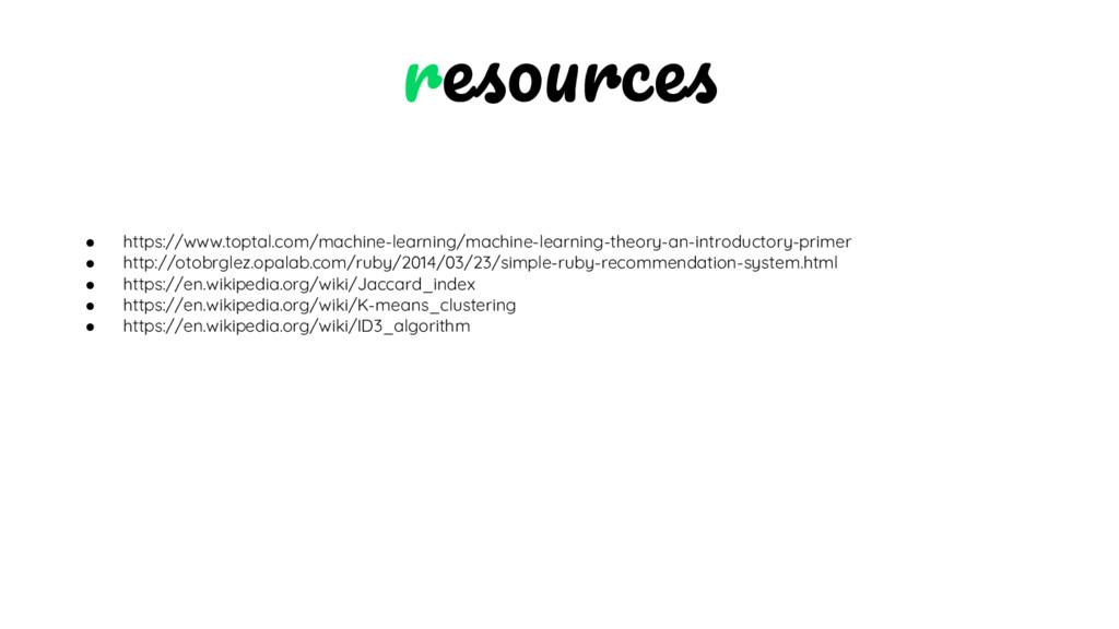 ● https://www.toptal.com/machine-learning/machi...