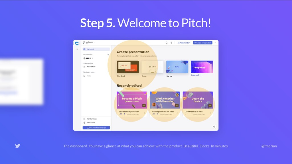 Alternative: Get to know Pitch. Pitch may land ...
