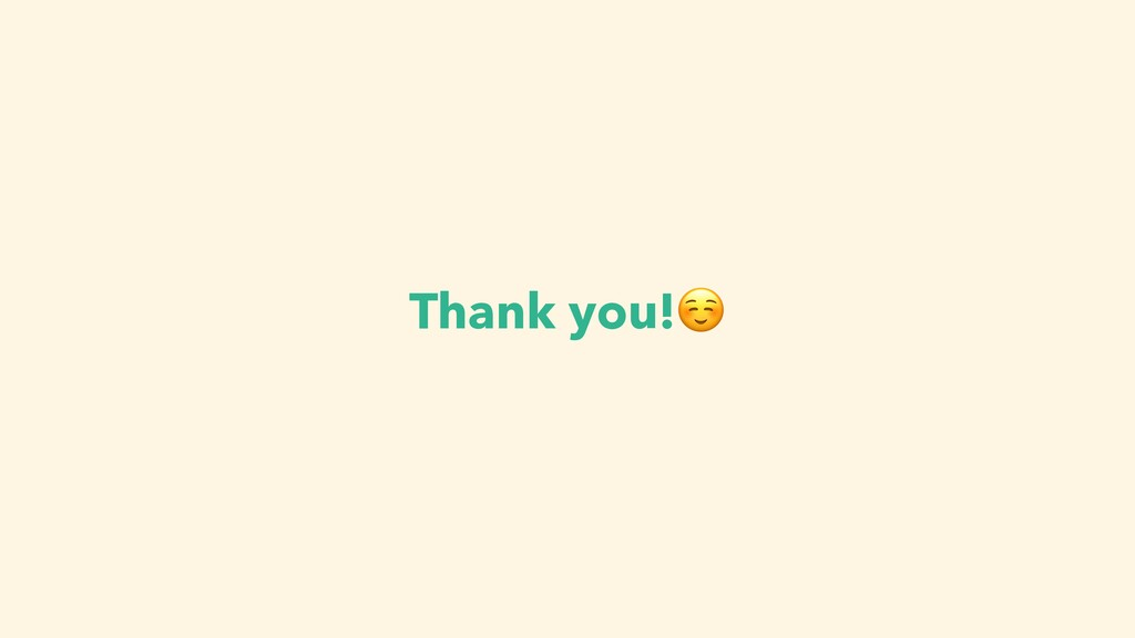 Thank you!☺