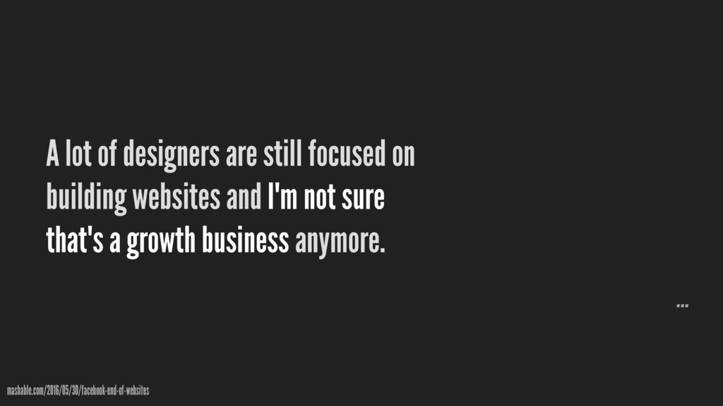 A lot of designers are still focused on buildin...