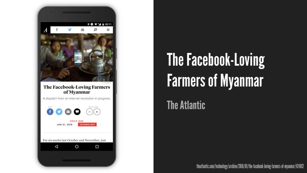 The Facebook-Loving Farmers of Myanmar The Atla...