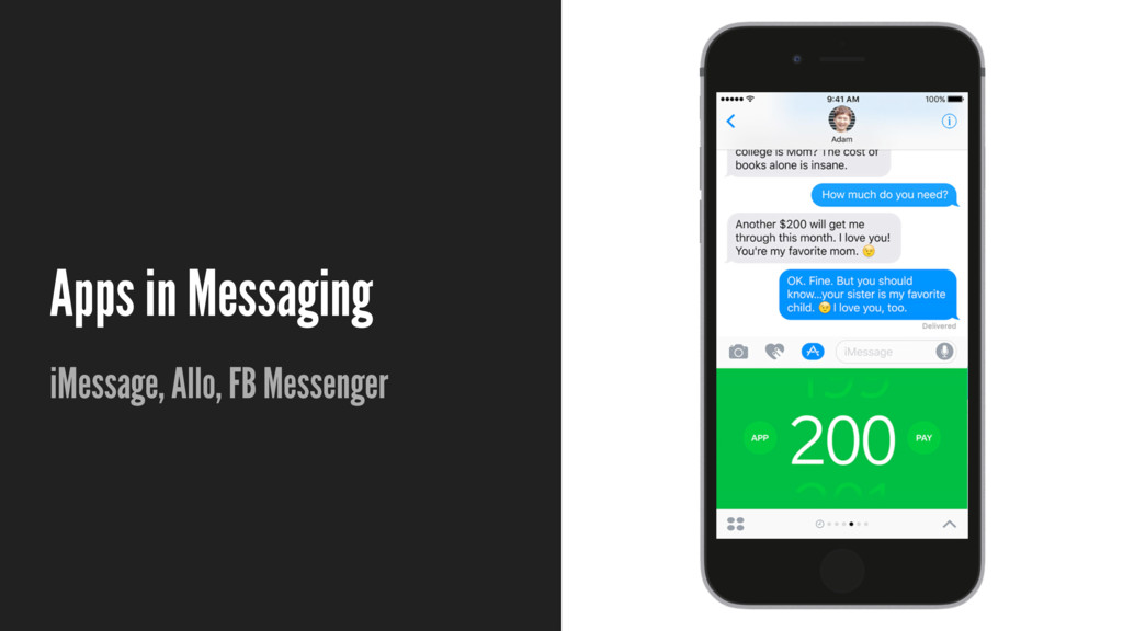 Apps in Messaging iMessage, Allo, FB Messenger