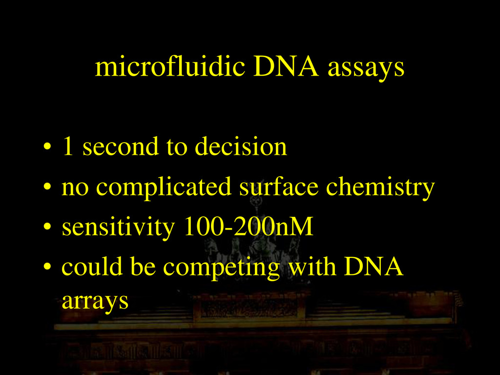 microfluidic DNA assays • 1 second to decision ...