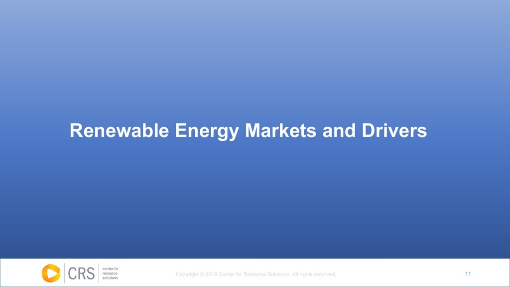 11 Renewable Energy Markets and Drivers Copyrig...