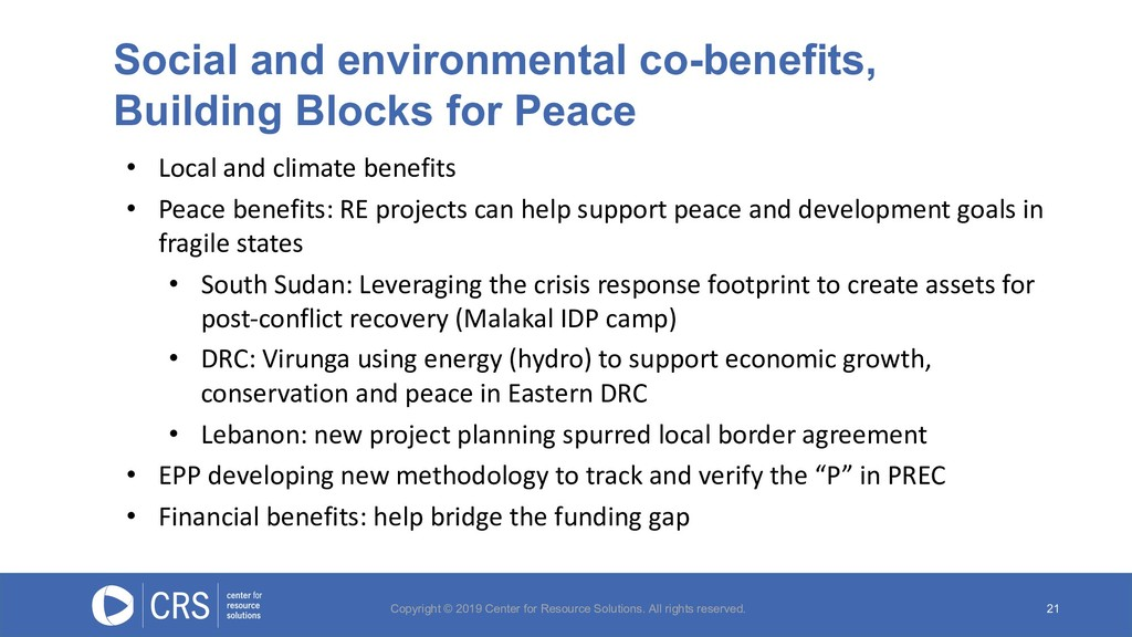 21 • Local and climate benefits • Peace benefit...