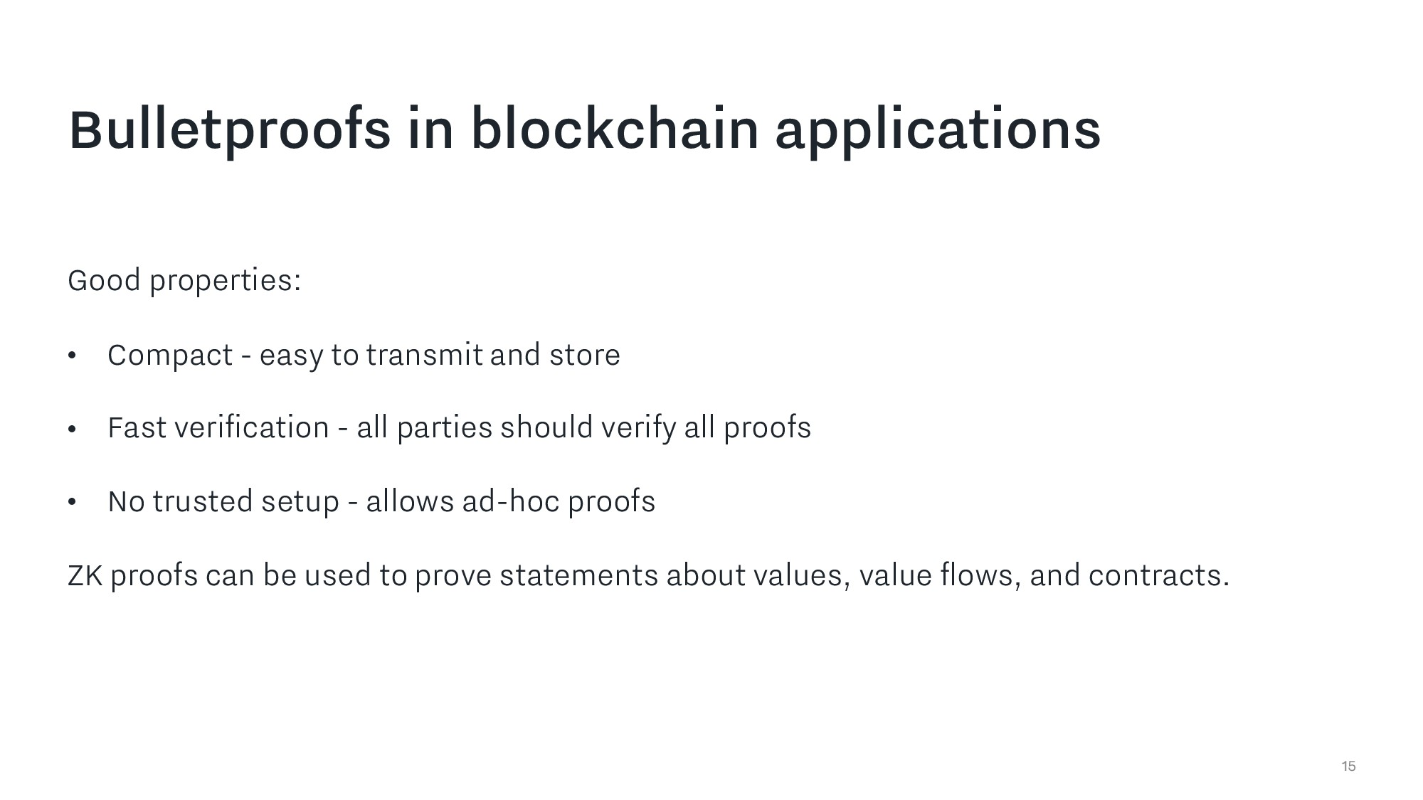 15 Bulletproofs in blockchain applications Good...
