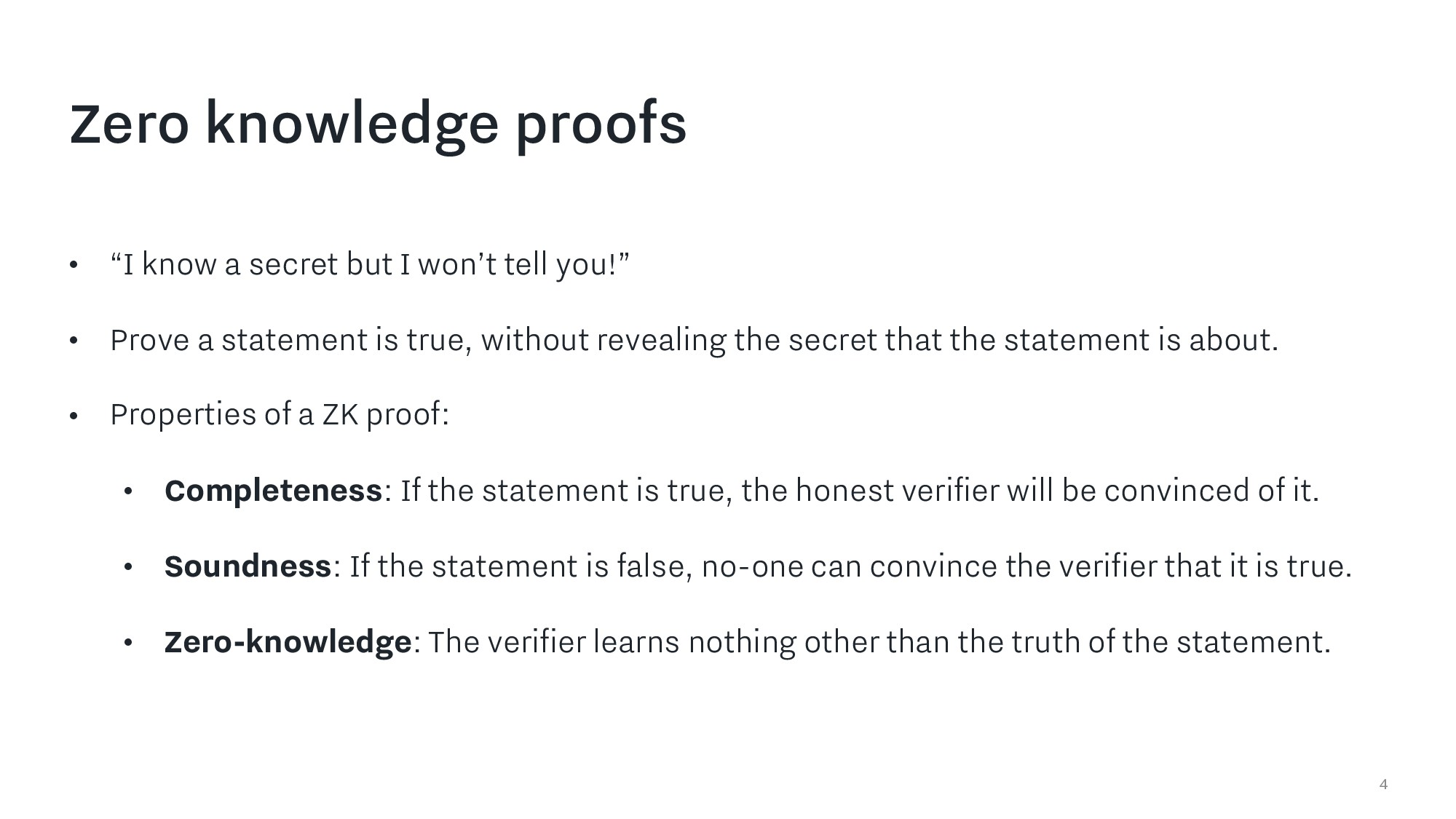 "4 Zero knowledge proofs • ""I know a secret but ..."