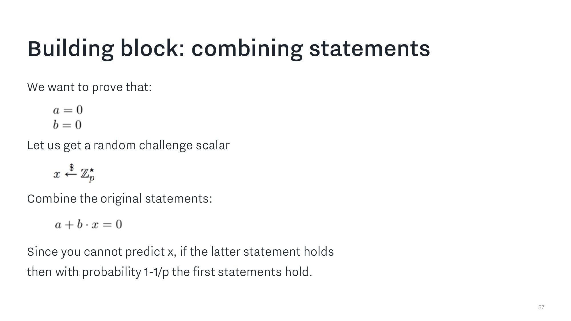 Building block: combining statements 57 We want...