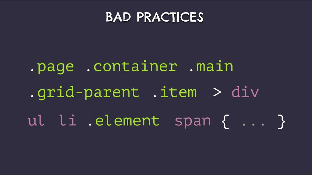 BAD PRACTICES .page .container .main .grid-pare...