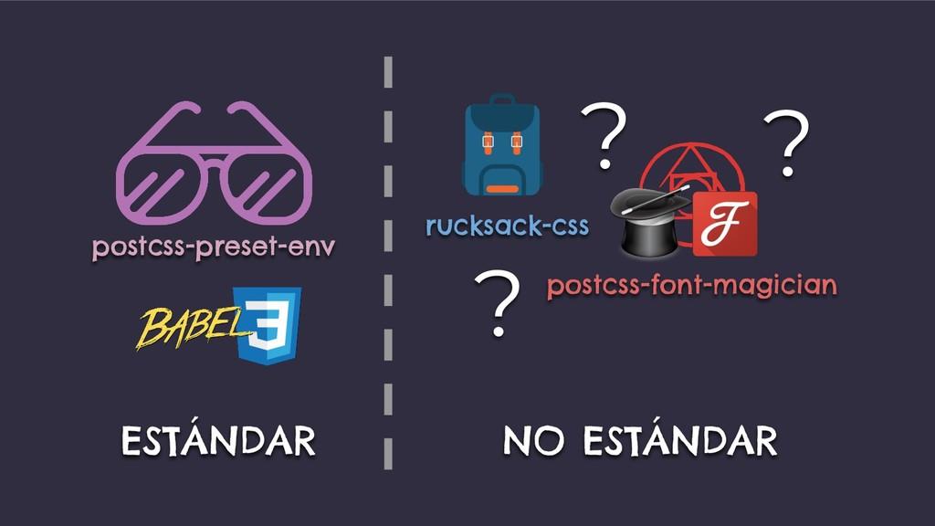 postcss-preset-env rucksack-css ESTÁNDAR NO EST...