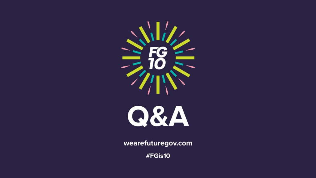 Q&A wearefuturegov.com #FGis10