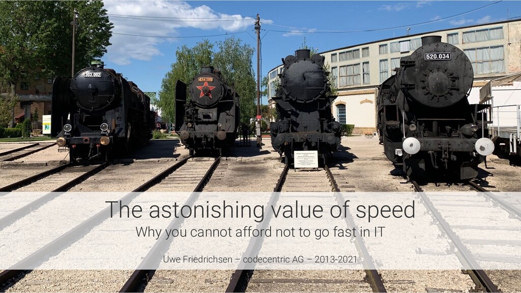 The astonishing value of speed Why you cannot a...