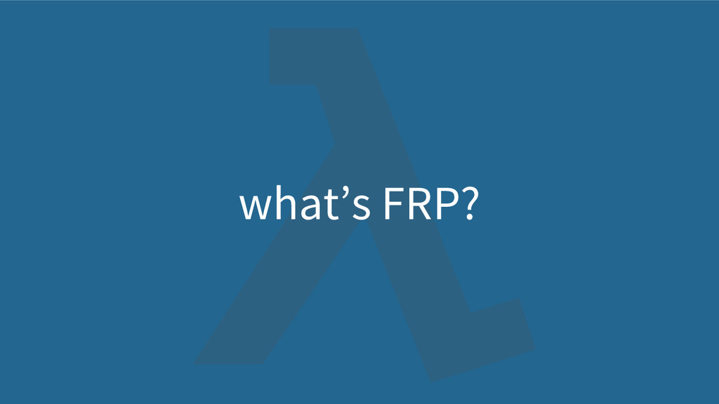 what's FRP?