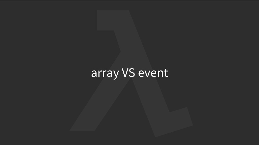 array VS event