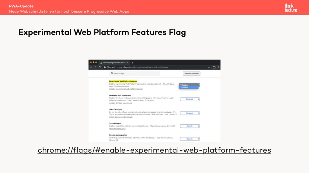 chrome://flags/#enable-experimental-web-platfor...
