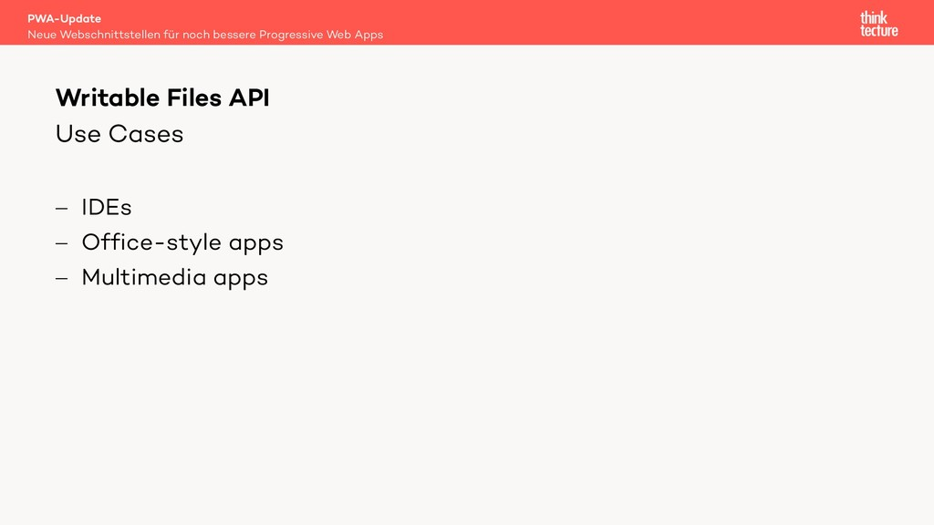 Use Cases - IDEs - Office-style apps - Multimed...
