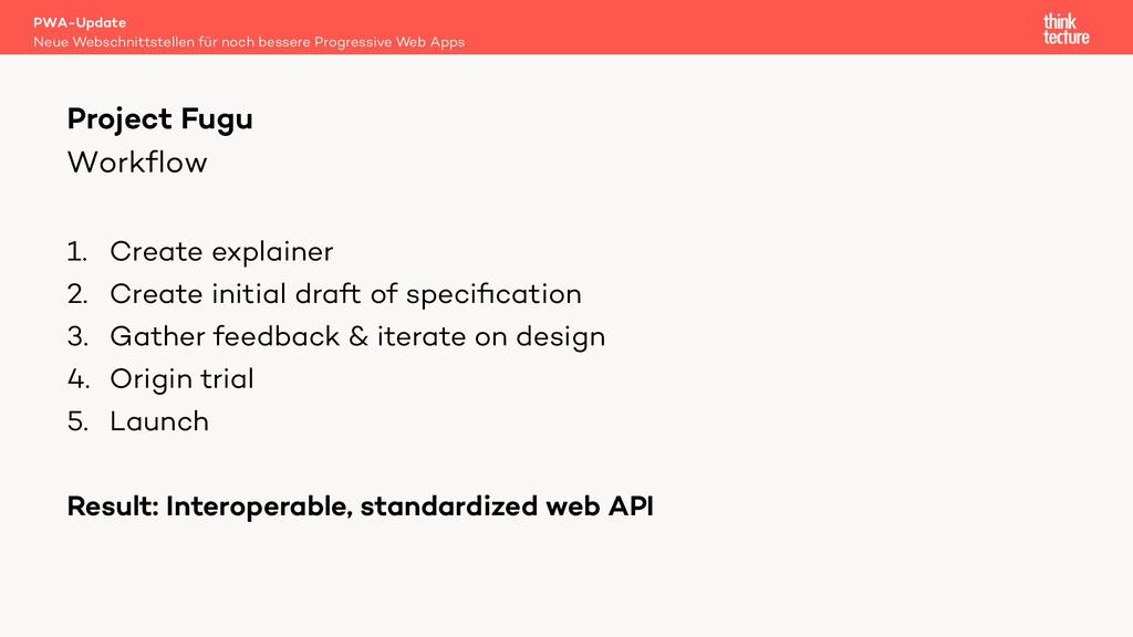 Workflow 1. Create explainer 2. Create initial ...