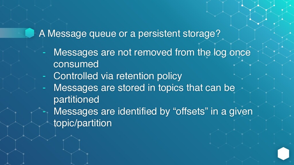 A Message queue or a persistent storage? - Mess...