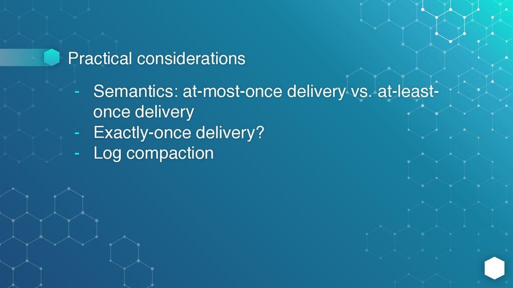 Practical considerations - Semantics: at-most-o...