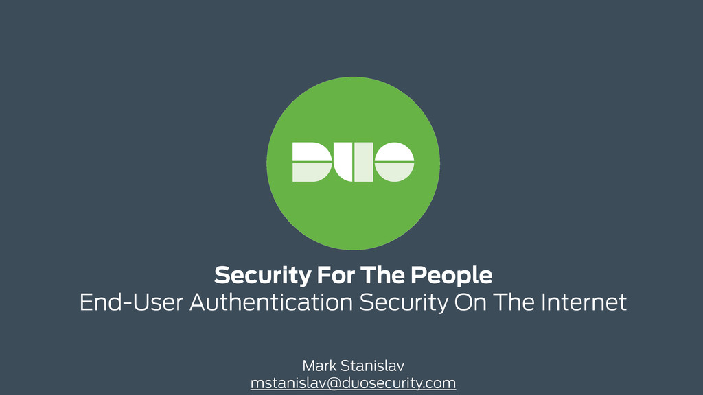 Security For The People End-User Authenticatio...