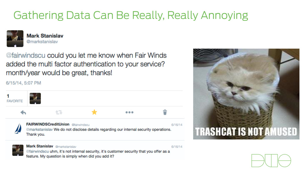 Gathering Data Can Be Really, Really Annoying