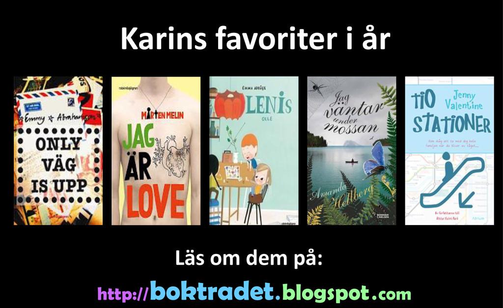Karins favoriter i år http:// boktradet . blogs...