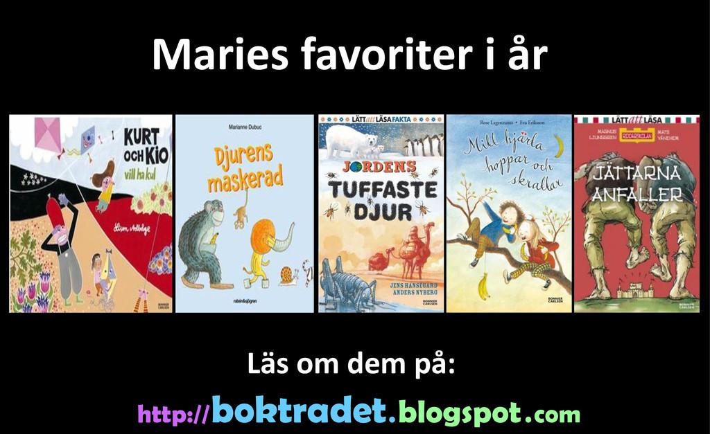 Maries favoriter i år http:// boktradet . blogs...