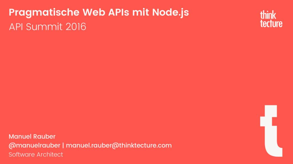 Pragmatische Web APIs mit Node.js API Summit 20...