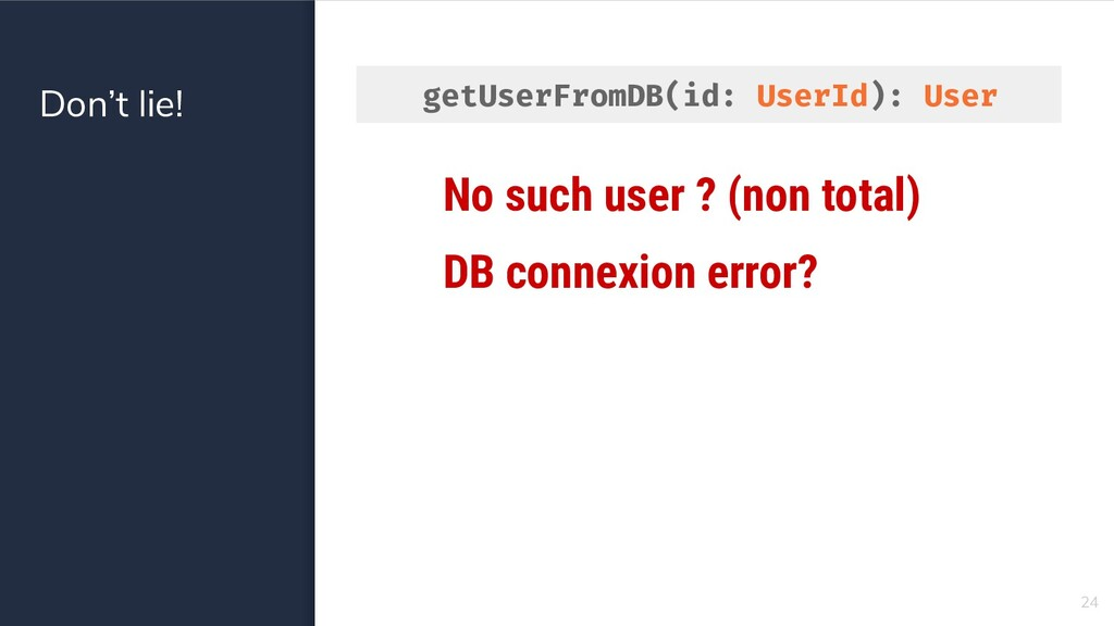Don't lie! 24 No such user ? (non total) DB con...