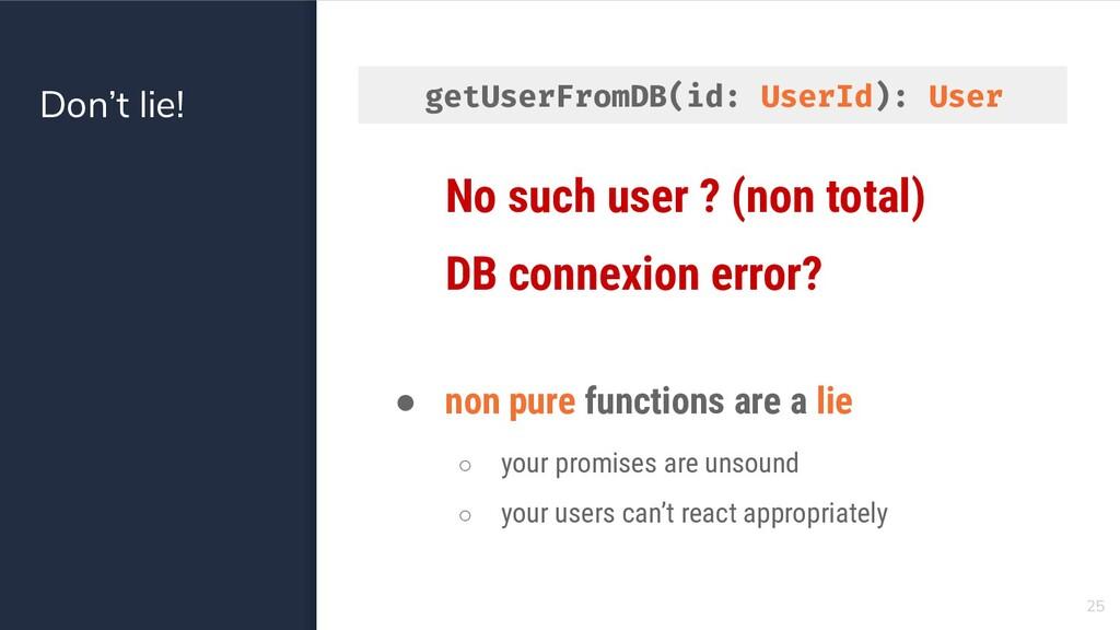 Don't lie! 25 No such user ? (non total) DB con...