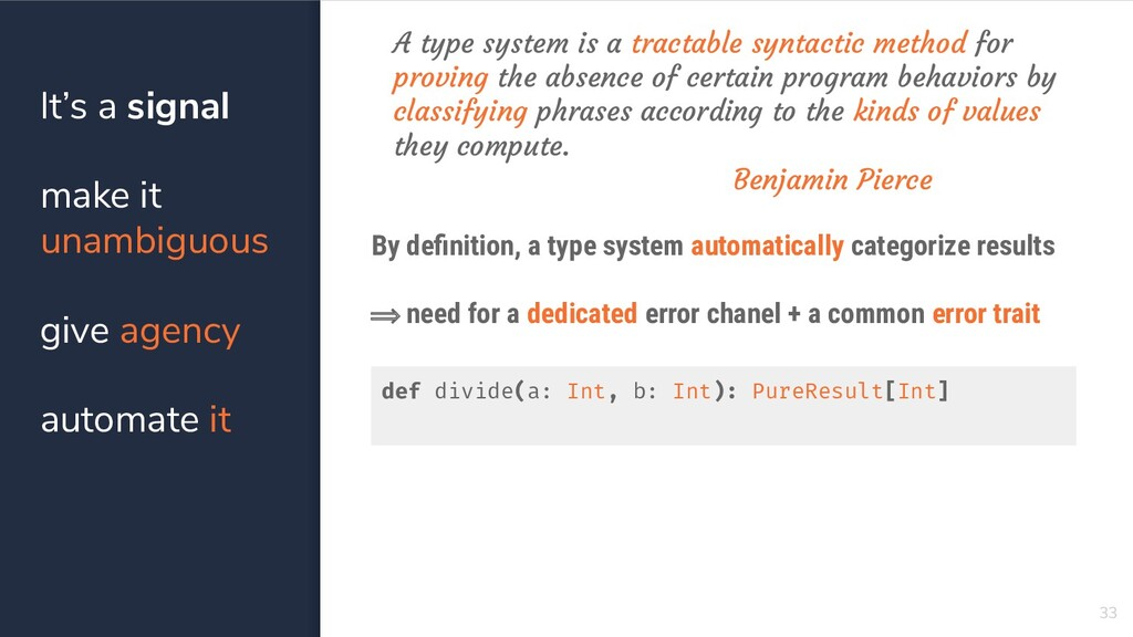 33 By definition, a type system automatically ca...