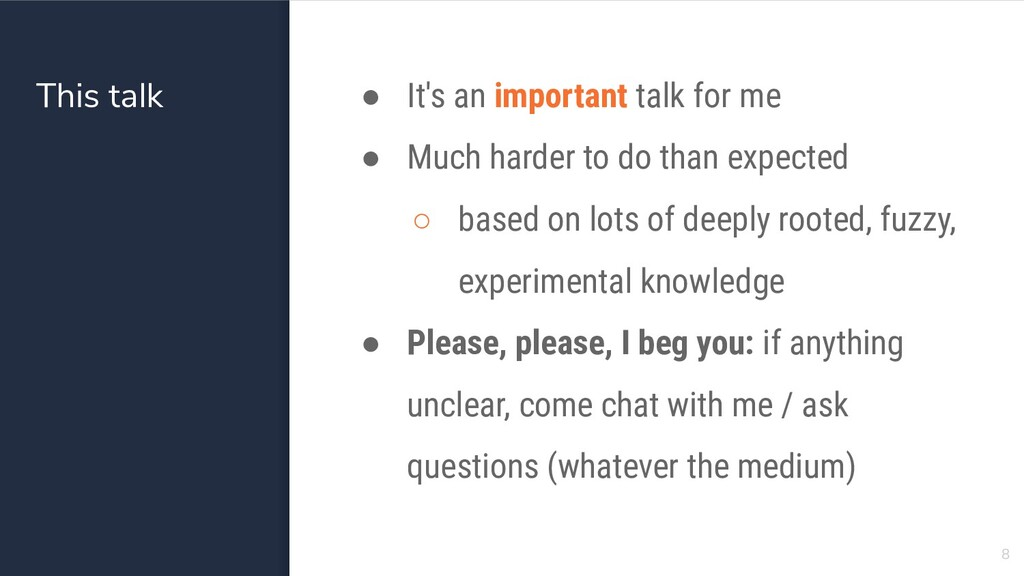 This talk ● It's an important talk for me ● Muc...