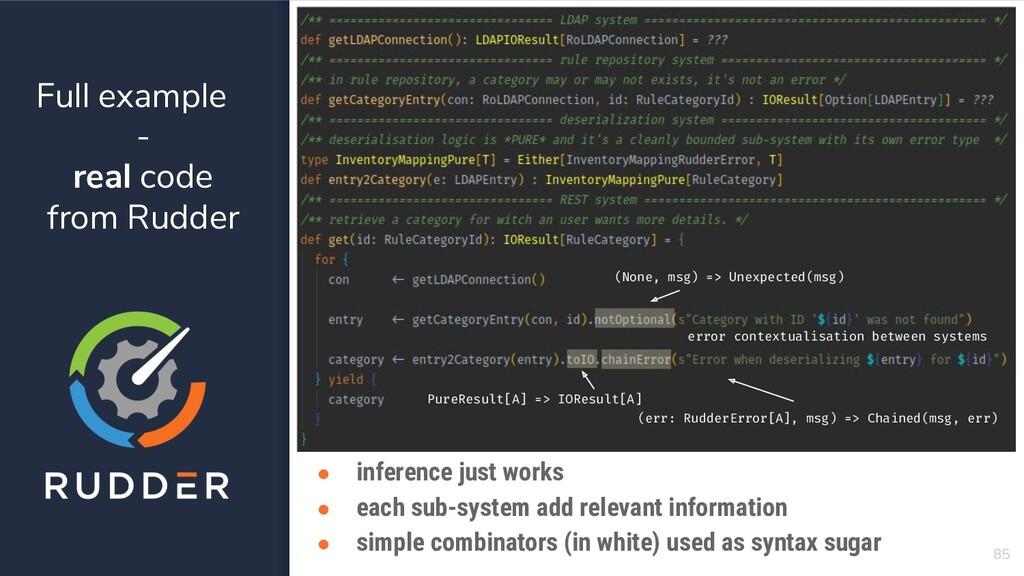 Full example - real code from Rudder 85 ● infer...