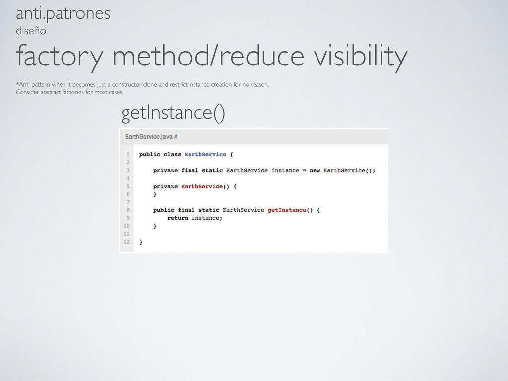 anti.patrones diseño factory method/reduce visi...