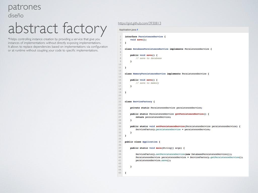 patrones diseño abstract factory *Helps control...