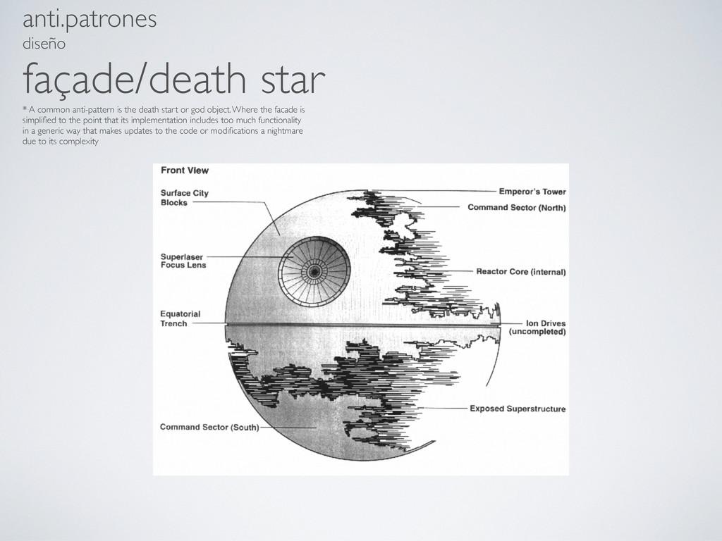 anti.patrones diseño façade/death star * A comm...